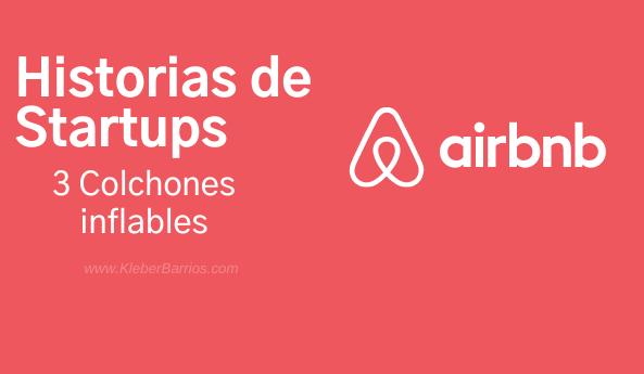 Airbnb y su historia como Startups