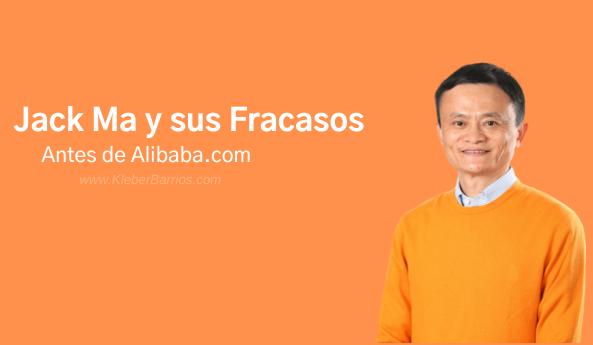 Jack Ma Fracasos antes de alcanzar el éxito